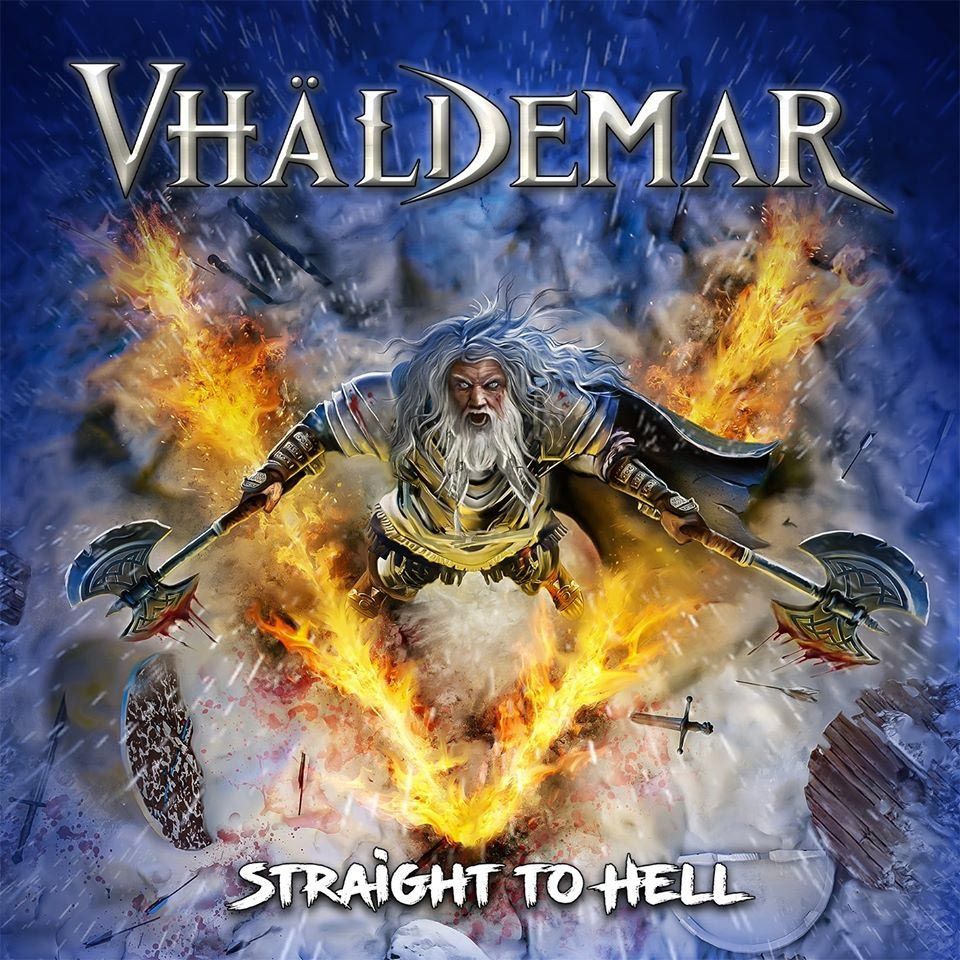 Vhäldemar Straigth to Hell