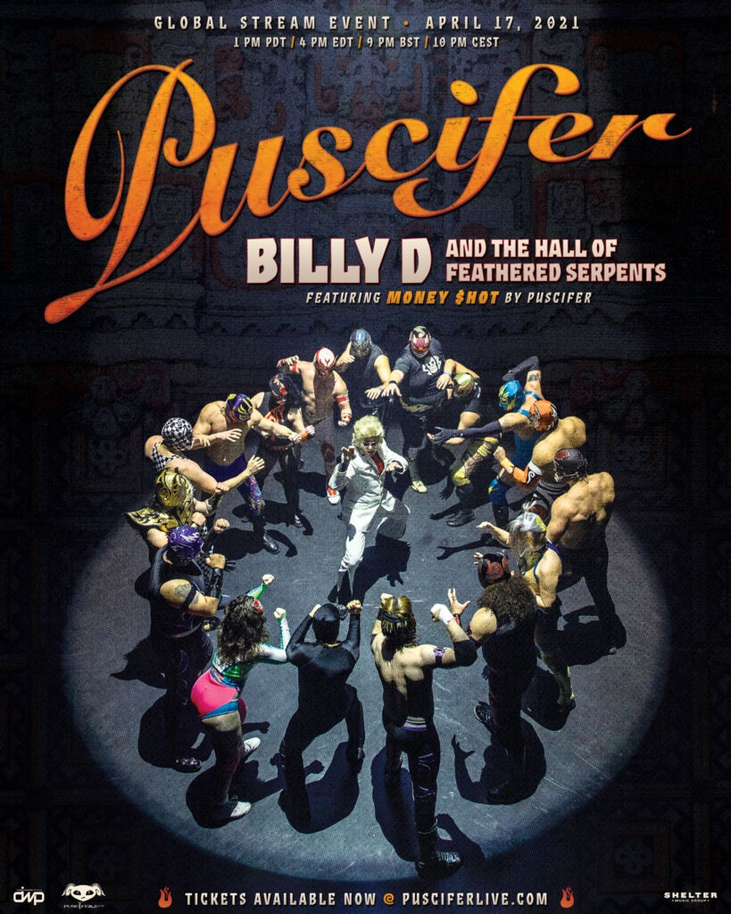 Puscifer Money Shot Admat V2 Puscifer anuncia nuevo show vía streaming, 'Billy D and The Hall of Feathered Serpents featuring Money $hot by Puscifer' Summa Inferno | Metal + Rock & Alternative Music